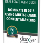 Dominate with Multichannel Content Marketing for Real Estate